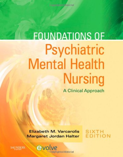 Foundations of Psychiatric Mental Health Nursing: A...