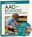 img - for AAC in the Schools: Best Practices for Intervention book / textbook / text book