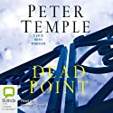 Dead Point (       UNABRIDGED) by Peter Temple Narrated by Michael Carmen