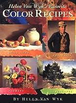 Free Helen Van Wyk's Favorite Color Recipes Ebooks & PDF Download