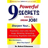 9 Powerful Secrets To Find Your Dream Jobby Dr Robert Edmonson