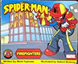 Spiderman: Firefighters (Neighborhood Heroes Series)