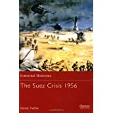 The Suez Crisis 1956 (Essential Histories)by Derek Varble