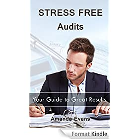 Stress Free Audits: Your Guide to Great Results (English Edition)