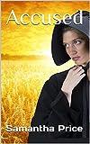 Accused (Amish Romance Mystery) (Amish Secret Widows Society Book 3)