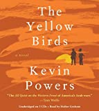 By Kevin Powers(A)/Holter Graham(N):The Yellow Birds: A Novel [AUDIOBOOK] (Books on Tape) [AUDIO CD]