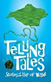 Telling Tales: Stories of the Isle of Wight