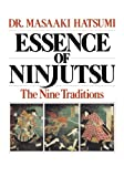 Essence of Ninjutsu (0809247240) by Masaaki Hatsumi