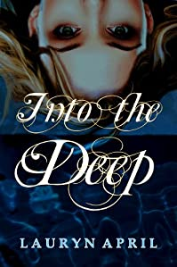 Into The Deep by Lauryn April ebook deal