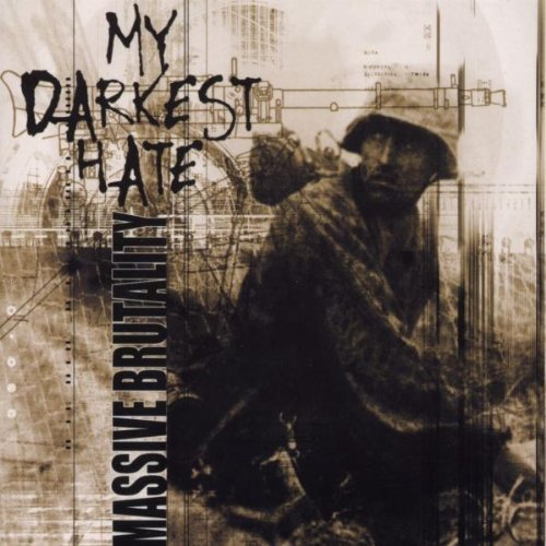 Massive Brutality by My Darkest Hate (2002-11-08)