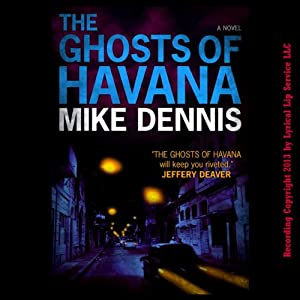 The Ghosts of Havana | [Mike Dennis]