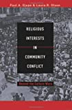 img - for Religious Interest in Community Conflict: Beyond the Culture Wars book / textbook / text book