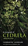 img - for A Monograph of Cedrela (Meliaceae) book / textbook / text book