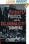 Patriots, Politics, and the Oklahoma...