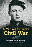 img - for A Yankee Private's Civil War (Dover Military History, Weapons, Armor) book / textbook / text book