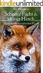 Schlauer Fuchs & kleiner Hirsch: Neue...