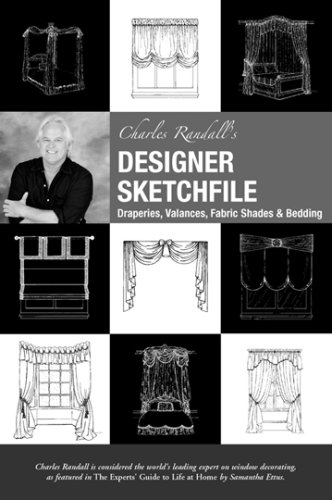 Charles Randall's Designer Sketchfile: Draperies, Valances, Fabric Shades & Bedding (Book & CD-ROM)