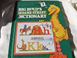 Big Bird's Sesame Street Dictionary: Volume 4 (Big Bird's Sesame Street Dictionary, 4) (0394849442) by Linda Hayward