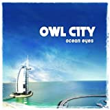 Ocean Eyesby Owl City
