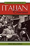img - for Historical Dictionary of Italian Cinema (Historical Dictionaries of Literature and the Arts) book / textbook / text book