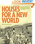 Houses for a New World: Builders and...