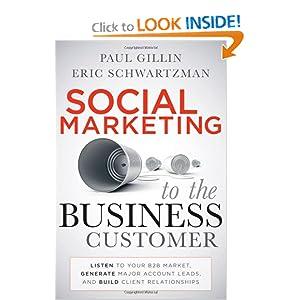 Social Marketing to the Business Customer - Paul Gillin