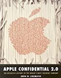 Apple Confidential 2.0: The Definitive History of the World