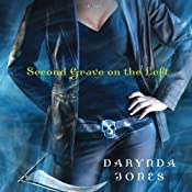 Second Grave on the Left: Charley Davidson, Book 2 | Darynda Jones