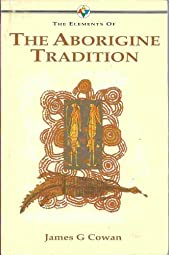 The Elements of the Aborigine Tradition Books Ltd Element
