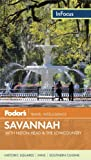 Fodors In Focus Savannah: with Hilton Head & the Lowcountry (Travel Guide)