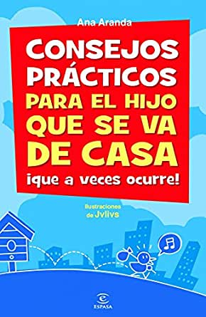 Amazon.com: Consejos prácticos para el hijo que se va de casa ¡que a