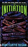 The Initiation (An Avon Flare Book) (0380763257) by Regan, Dian Curtis