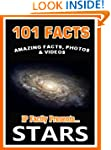 101 Facts... STARS! Amazing Facts, Ph...
