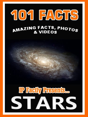 101 Facts... STARS! Amazing Facts, Photos & Video - Space Books for Kids