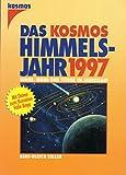 img - for Das Kosmos Himmelsjahr 1997 - Sonne, Mond und Sterne im Jahreslauf book / textbook / text book
