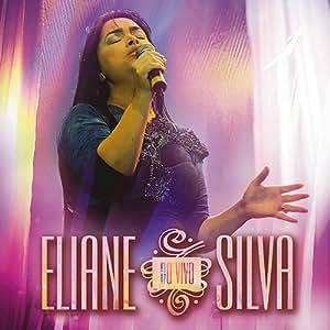 Eliane Silva - Eliane Silva - Amazon.com Music