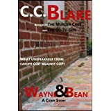 Wayne and Bean (Kindle Edition) By C. C. Blake