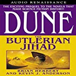Dune: The Butlerian Jihad (       UNABRIDGED) by Brian Herbert, Kevin J. Anderson Narrated by Scott Brick