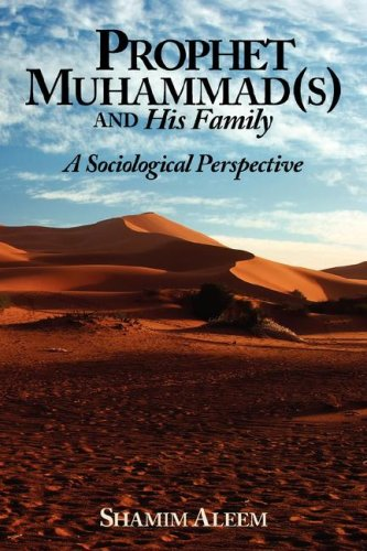 Prophet Muhammad(s) and His Family: A Sociological Perspective