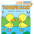 Two Dumb Ducks (Borzoi Books)