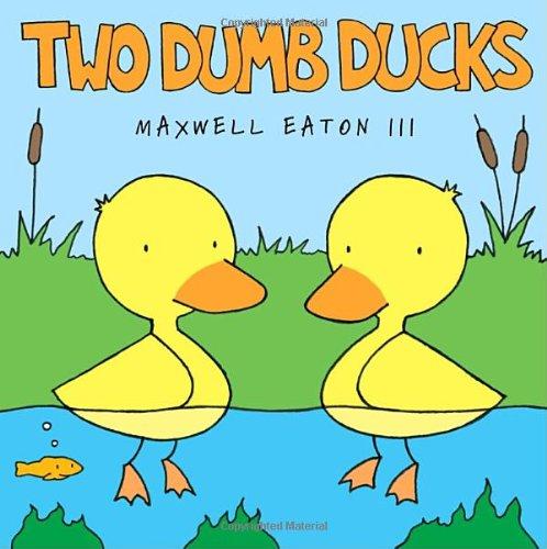 Two Dumb Ducks (Borzoi Books)