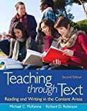 img - for Teaching through Text: Reading and Writing in the Content Areas Plus NEW MyEducationLab with Pearson eText -- Access Card (2nd Edition) book / textbook / text book