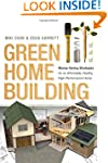 Green Home Building: Money-Saving Str...