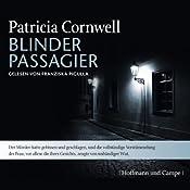 Blinder Passagier (Kay Scarpetta 10) | Patricia Cornwell