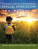 Introduction to Contemporary Special Education: New Horizons, Loose-Leaf Version Plus NEW MyEducationLab with Pearson eText -- Access Card Package (0133410641) by Smith, Deborah Deutsch