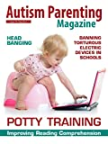 img - for Autism Parenting Magazine Issue 18 - Potty Training Your Sensory Sensitive Child: Banning Torturous Electric Devices in School, Improving Reading Comprehension book / textbook / text book