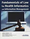 img - for Fundamentals of Law for Health Informatics and Health Information Management (Book and CD-ROM) book / textbook / text book