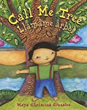 img - for Call Me Tree / Llamame arbol (English and Spanish Edition) book / textbook / text book