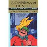 A Confederacy of Dunces ~ John Kennedy Toole