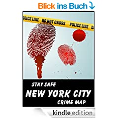 Stay Safe Crime Map of New York City (English Edition)